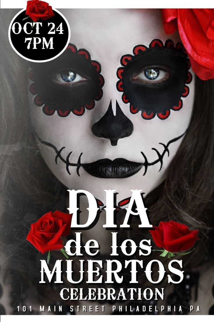 Poster design maker - Oct 7 6 Dia De Los Muertos Posters That Are Absolutely Eye Candy Poster Makerdesign