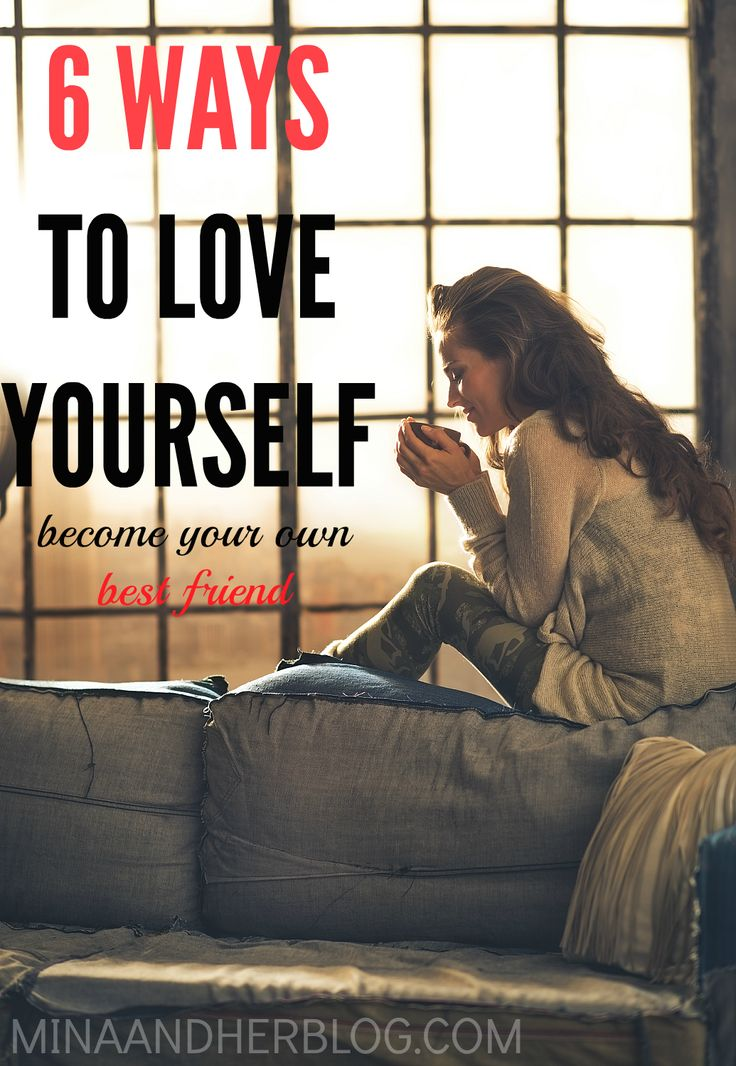 6 Ways To Love Yourself More | Mina and Her Blog