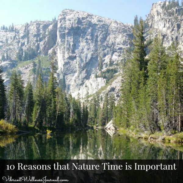 It's time to get outside! It's not just fun and good for exercise– there are at least 10 reasons that nature time is important for your brain and body!