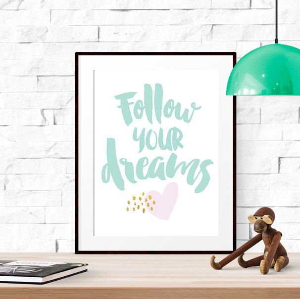 Follow your dreams, Mint and gold nursery print, Pink and gold nursery art, Mint and gold wall art, Pink and gold wall art, Pink Heart by LUCIAandLUCIANA on Etsy