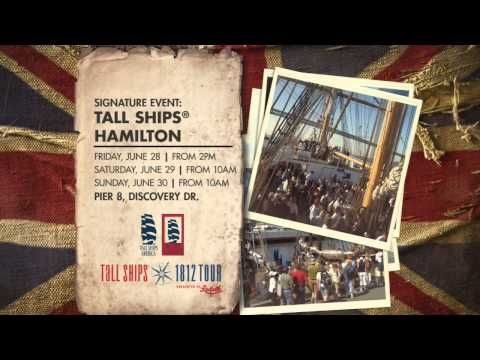 Hamilton War of 1812 Bicentennial - TALL SHIPS® Hamilton. This weekend June 28 -30 take a deck tour or a Harbour tour aboard a tall ship or just enjoy the landside activities and music!