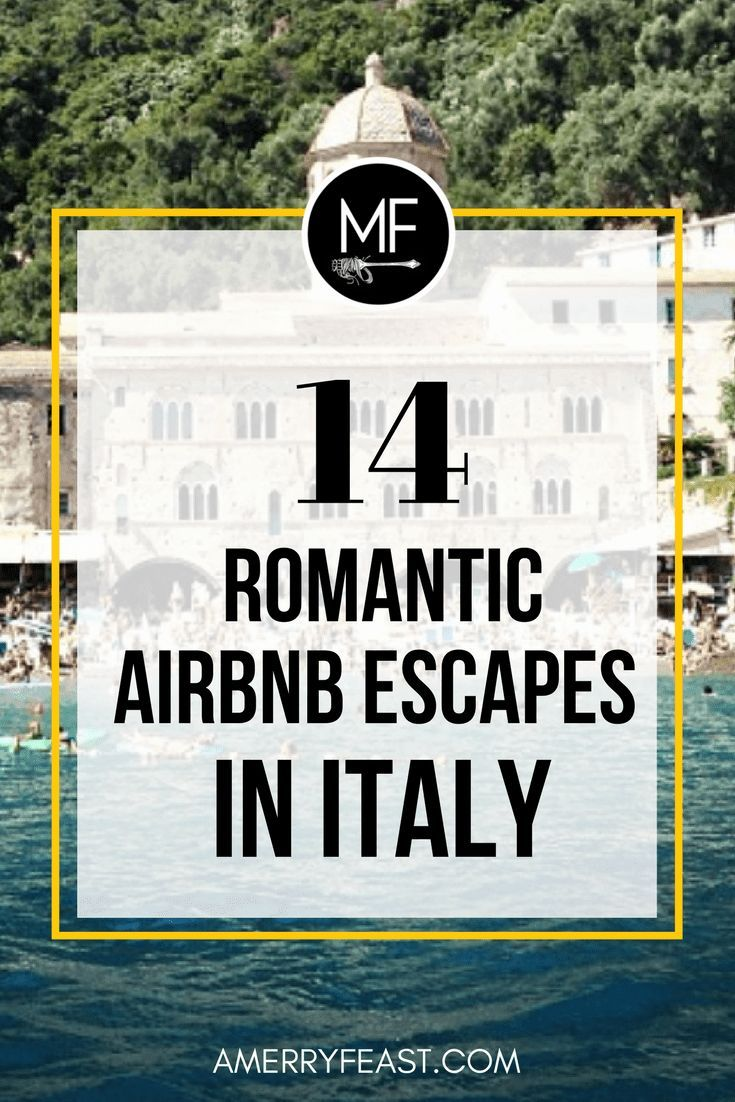 14 Romantic Escapes in Italy from Airbnb | amerryfeast.com