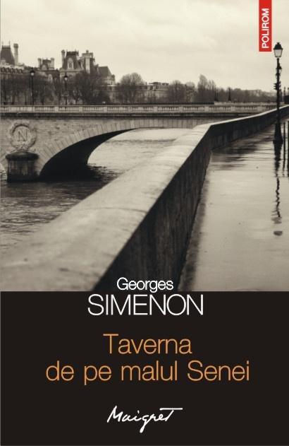 Taverna de pe malul Senei de Georges Simenon, la doar 10 lei, numai cu Ziarul de Iasi