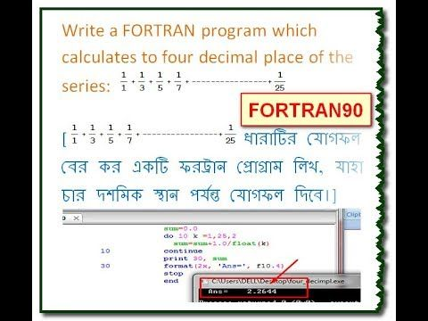 Write a FORTRAN program which calculates to four decimal place of 1/1+1/...