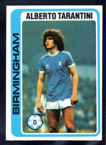 TOPPS FOOTBALLERS-PALE BLUE-1979-ALBERTO TARANTINI-BIRMINGHAM CITY No.226