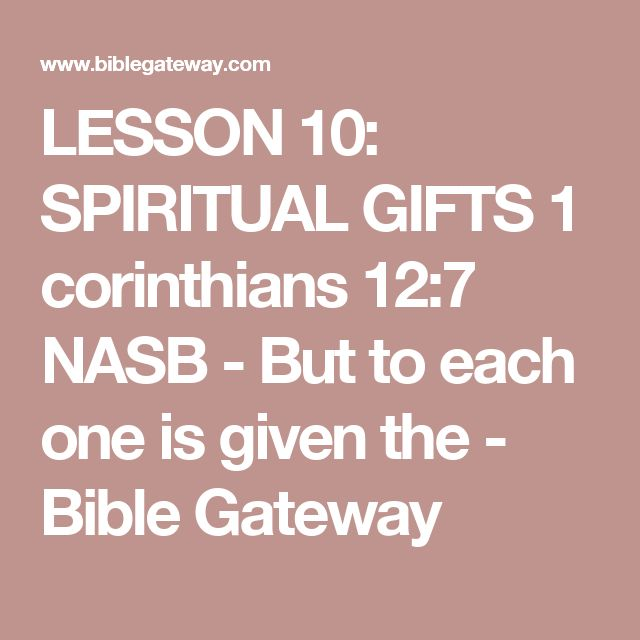 12 best fundamentals bible verses images on pinterest bible lesson 10 spiritual gifts 1 corinthians 127 nasb but to each one negle Gallery