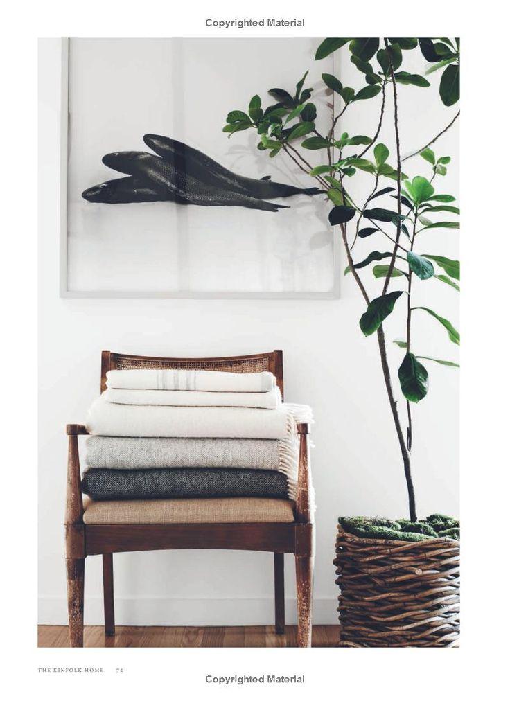 The Kinfolk Home: Interiors for Slow Living: Nathan Williams: 9781579656652: Amazon.com: Books