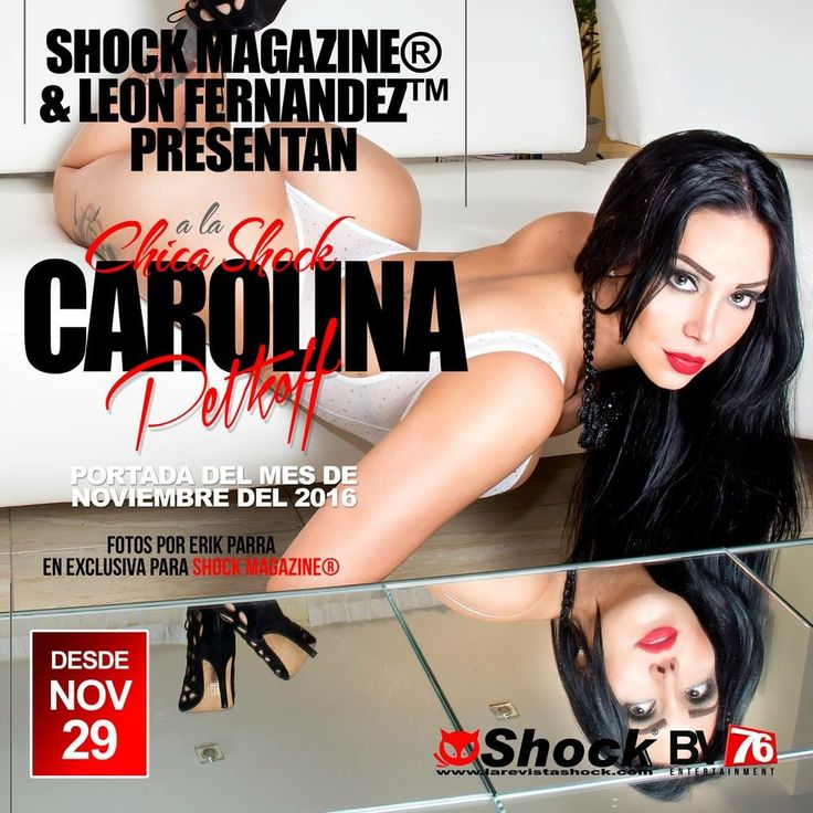 Shock Magazine & León Fernández presentan a la Chica Shock del mes Carolina Petkoff. Descubre más en http://www.larevistashock.com