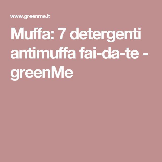 Muffa: 7 detergenti antimuffa fai-da-te - greenMe