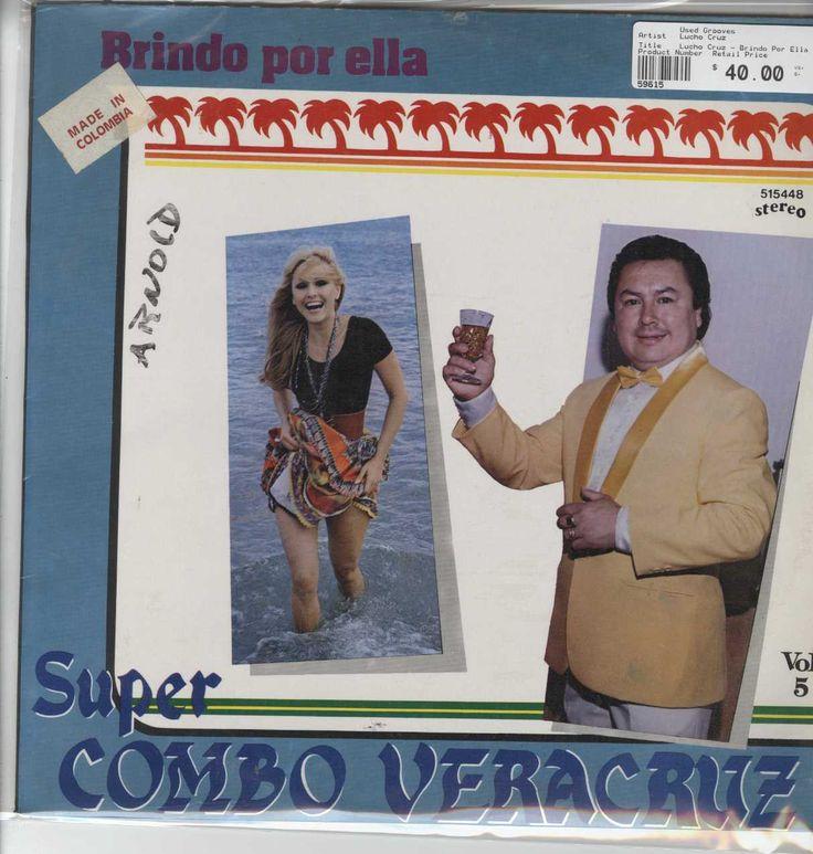 Lucho Cruz - Brindo Por Ella Supercombo Veracruz