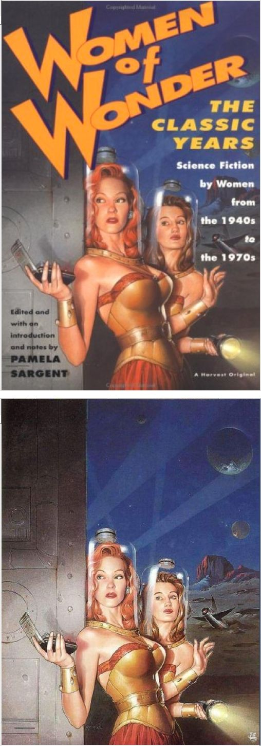 MICHAEL KOELSCH - Women of Wonder, the Classic Years: Science Fiction by Women from the 1940s to the 1970s editor Pamela Sargent - 1995 Harvest/Harcourt Brace - cover by amazon - print by honestlydeepesttidalwave tumblr