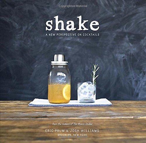 Shake: A New Perspective on Cocktails - BestProducts.com