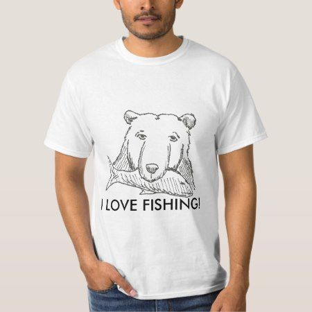 I Love Fishing! T-Shirt - tap to personalize and get yours