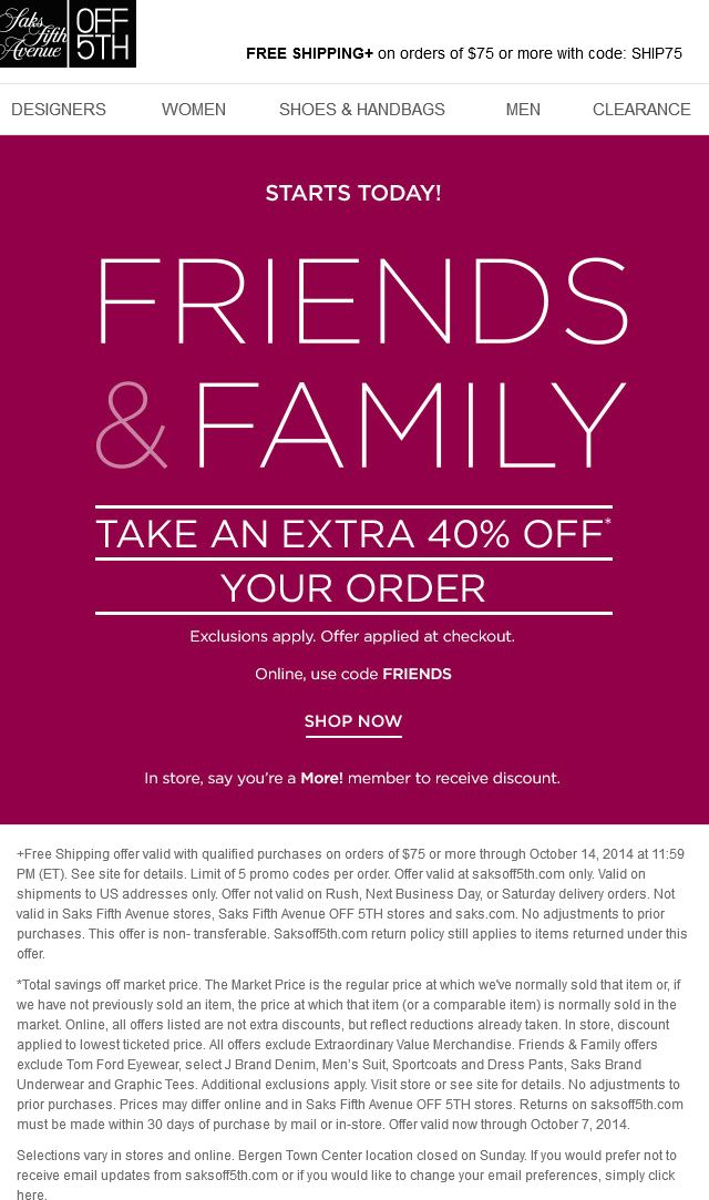 Pinned September 29th: 40% off at Saks #Fifth Avenue OFF 5TH, or online via promo code FRIENDS #coupon via The #Coupons App