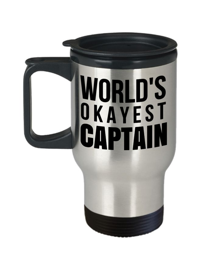 Captain Travel Mug - Sailing Mug - Boating Mug - Sailing Gifts For Men - Captain Gifts For Men - Worlds Okayest Captain