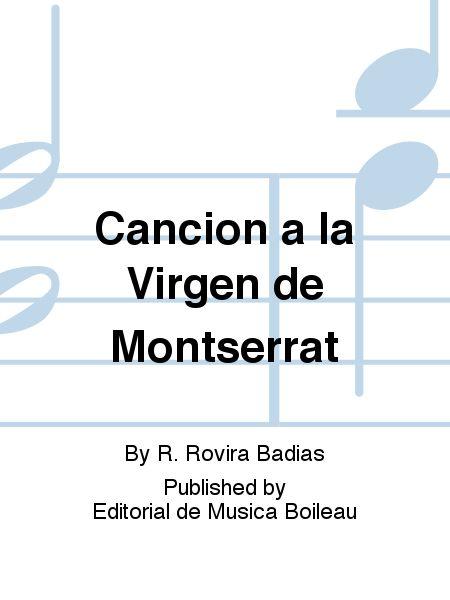 Cancion a la Virgen de Montserrat