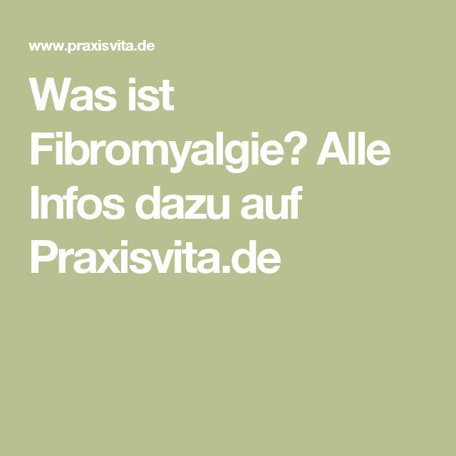 Was ist Fibromyalgie? Alle Infos dazu auf Praxisvita.de