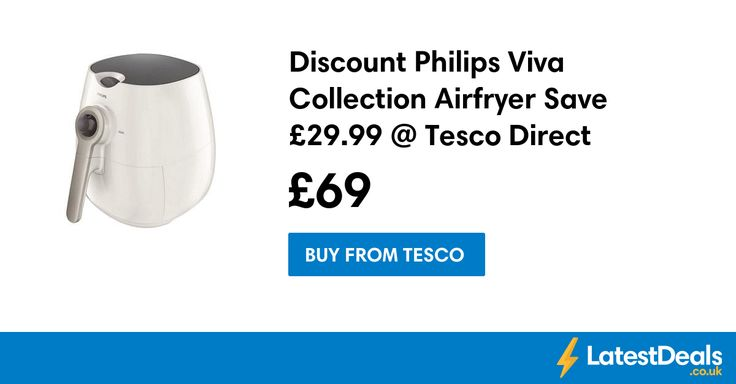 Discount Philips Viva Collection Airfryer Save £29.99 @ Tesco Direct, £69 at Tesco