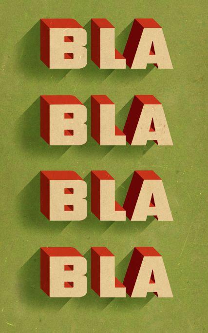 Ahhh, I want this on my desk as well!  (Bla, Bla, Bla by Douglas Jones, via Behance)
