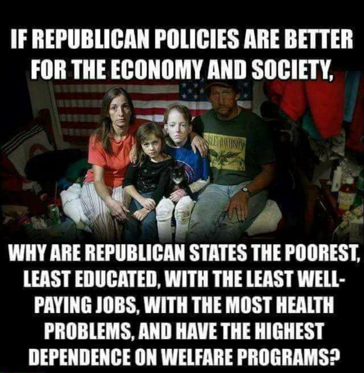 Let's see....Republicans have done away with CHIP so Poor Children can't get the medical care they need. Next it's Medicare, Medicaid, Food Stamps, The Internet & Social Security!!! This is the very definition of Insanity....voting against your own interest & voting for people who lie and don't give a Damn about you....just your vote. DEFINITELY INSANITY.