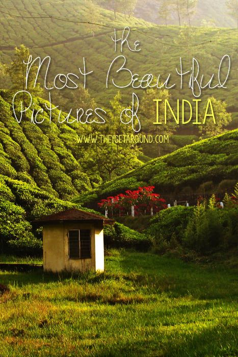 The Most Beautiful Pictures of India