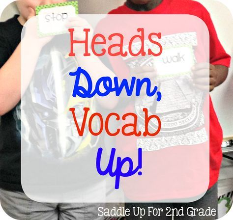 Heads Down, Vocabulary Up- a fun way to practice vocabulary and keeping kids engaged in the classroom!