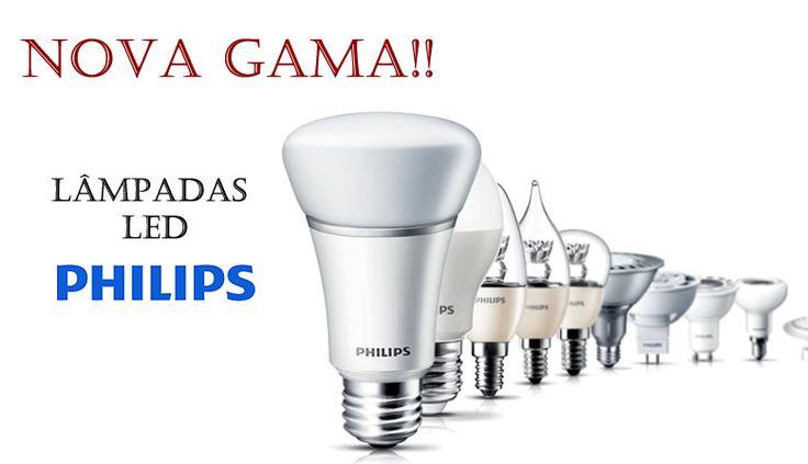 NOVA GAMA !!! Lâmpadas LED PHILIPS ... ;) .. Visite-nos ...