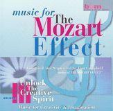 Music for the Mozart Effect, Vol. 3: Unlock the Creative Spirit [CD]