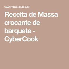Receita de Massa crocante de barquete - CyberCook