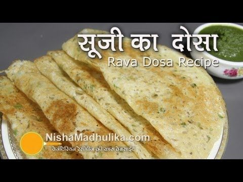 ▶ Instant Rava dosa Recipe - Crispy Sooji dosa or Semolina Dosa Recipe - YouTube