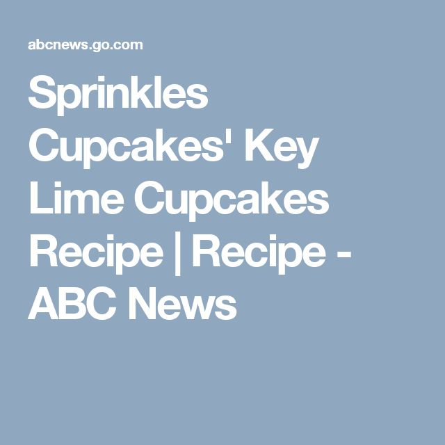 Sprinkles Cupcakes' Key Lime Cupcakes Recipe | Recipe - ABC News