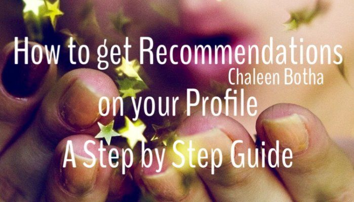 How to get recommendations on your LinkedIn profile In order to make sure we understand what recommendations are all about, let us explore the following questions –