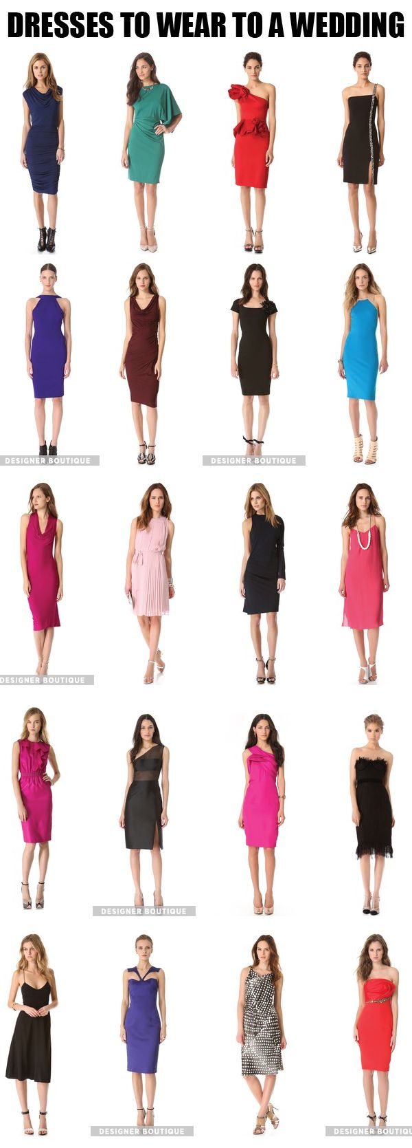 Dresses To Wear To A Wedding. I have been wondering about this.