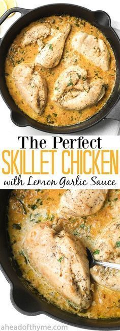 The Perfect Skillet Chicken with Lemon Garlic Sauce