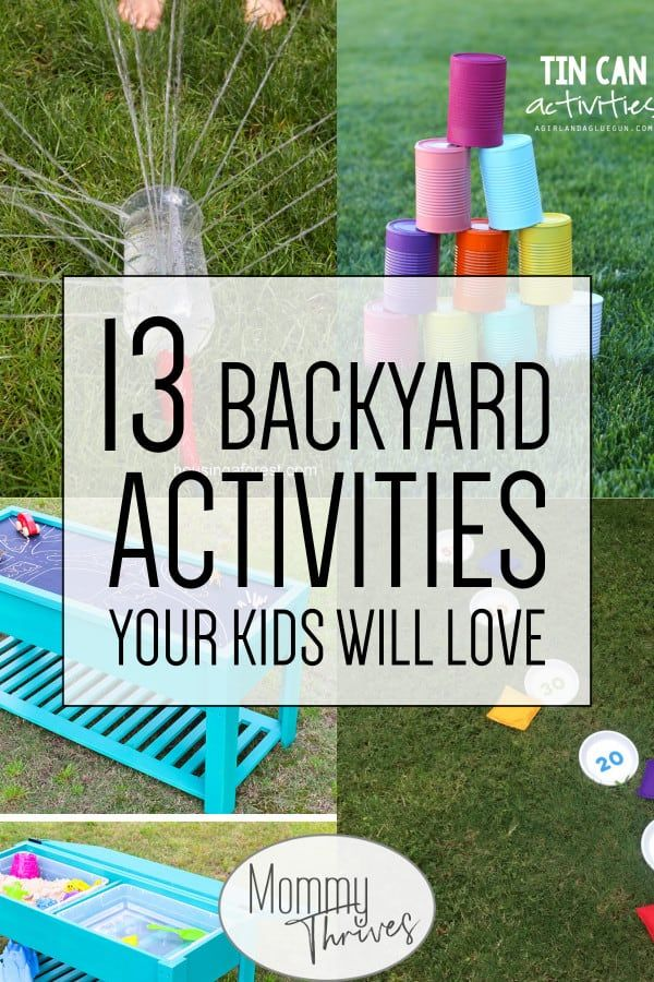 13 Super Fun Backyard Activities For Kids Mommy Thrives Backyard Activities Outdoor Activities For Kids Summer Fun For Kids