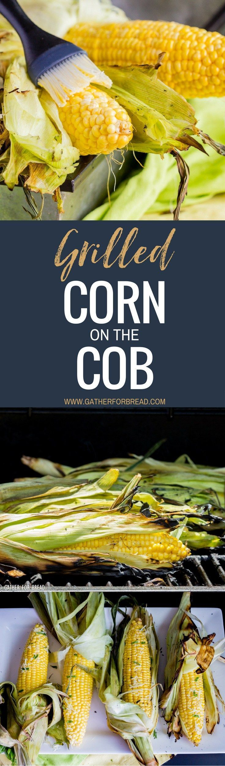 Grilled Corn on the Cob - How to Grill Corn- Grilling corn is an easy BBQ side dish recipe for summer. This corn is grilled to perfection and topped with butter, basil, and Parmesan cheese!
