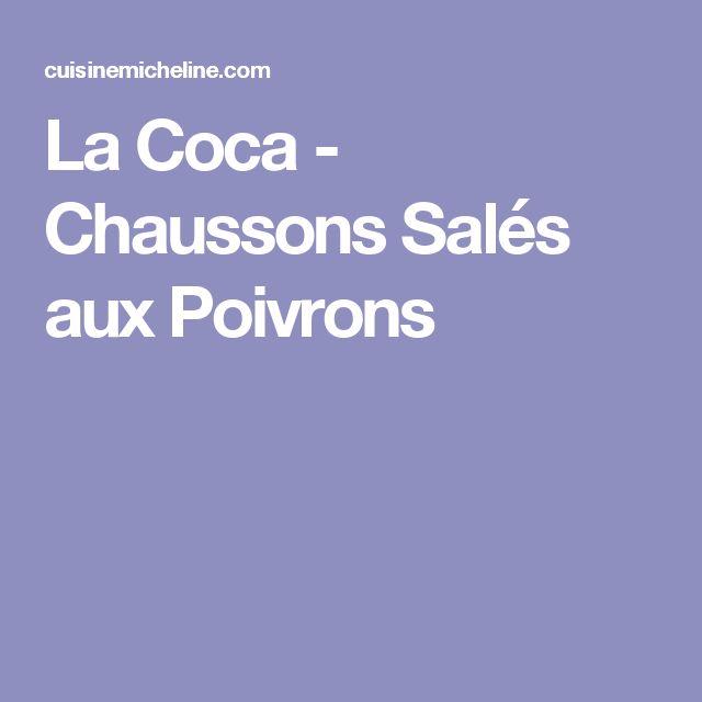 La Coca - Chaussons Salés aux Poivrons