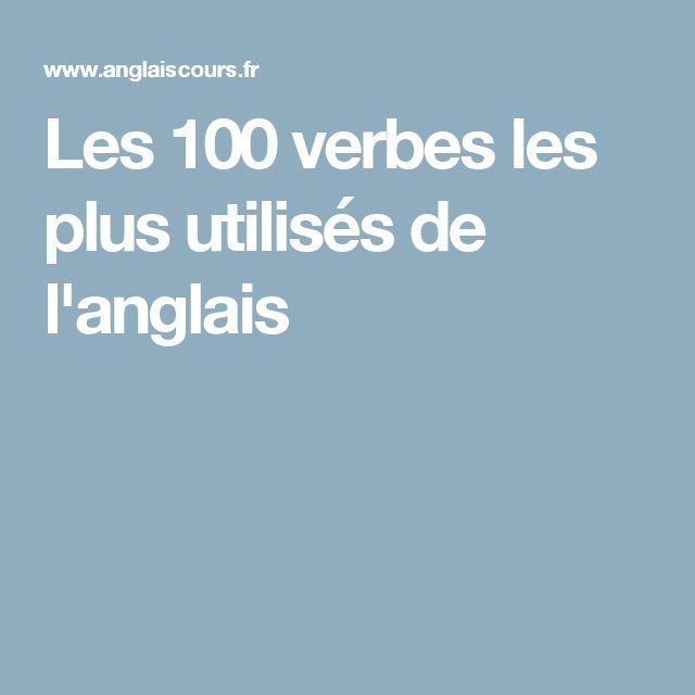 Les 100 verbes les plus utilisés de l'anglais