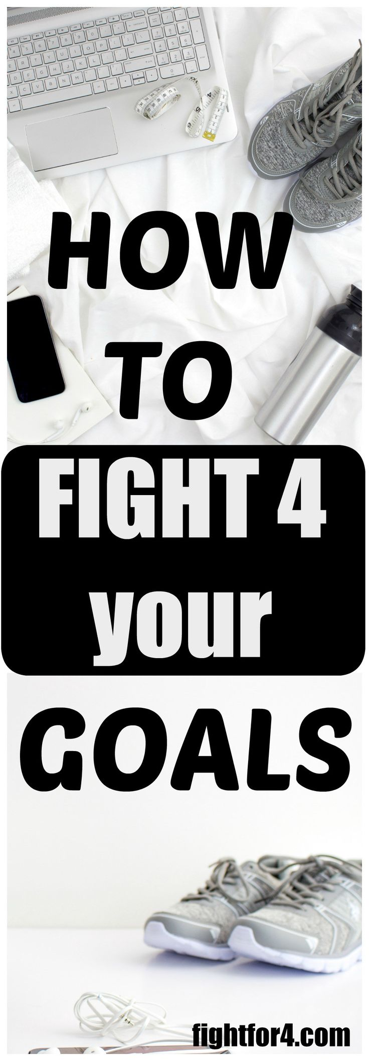 Fight for your Goals ~ Fight for 4