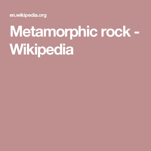 Metamorphic rock - Wikipedia