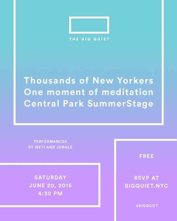 Hi guys! In addition to our weekly sessions in Bryant Park this is happening... I'm co-hosting the largest live meditation in Central Park history Sat June 20th. Join me! RSVP www.bigquiet.nyc ‪#‎bigquiet‬ The event is free and there will be a concert afterwards, but you have to reserve your spot.