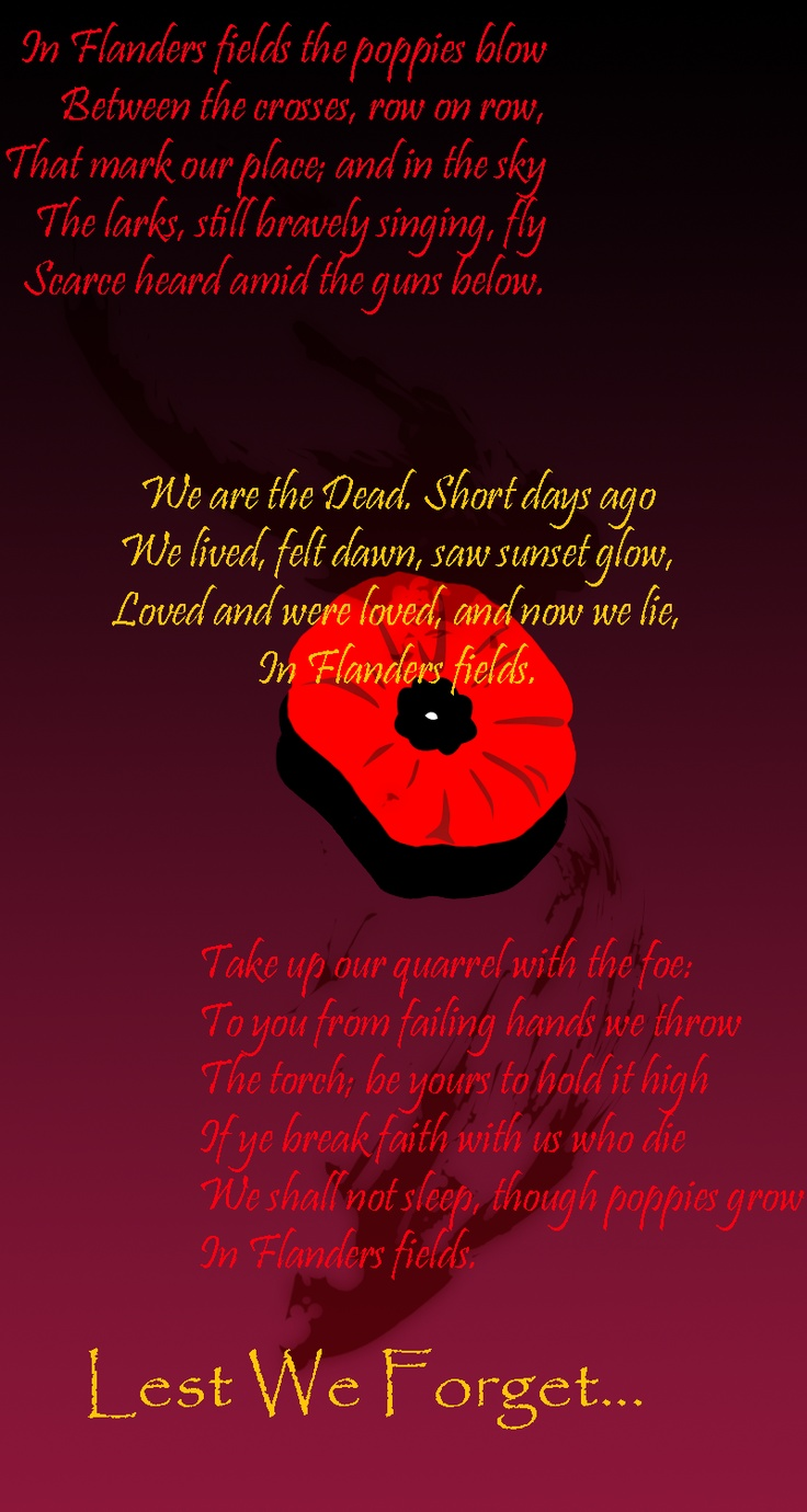 Lest We Forget    'In Flanders Fields'
