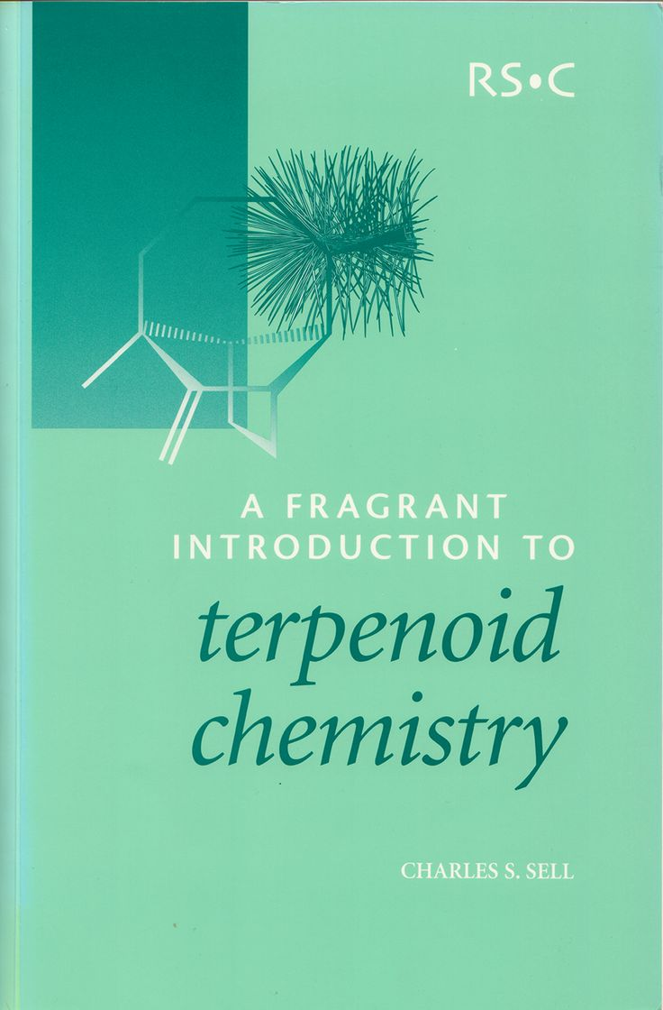 Charles S. Sell, A Fragrant Introduction to Terpenoid Chemistry, Royal Society of Chemistry, Cambridge, 2003, 410 pp. ISBN-10: 0-85404-681-X
