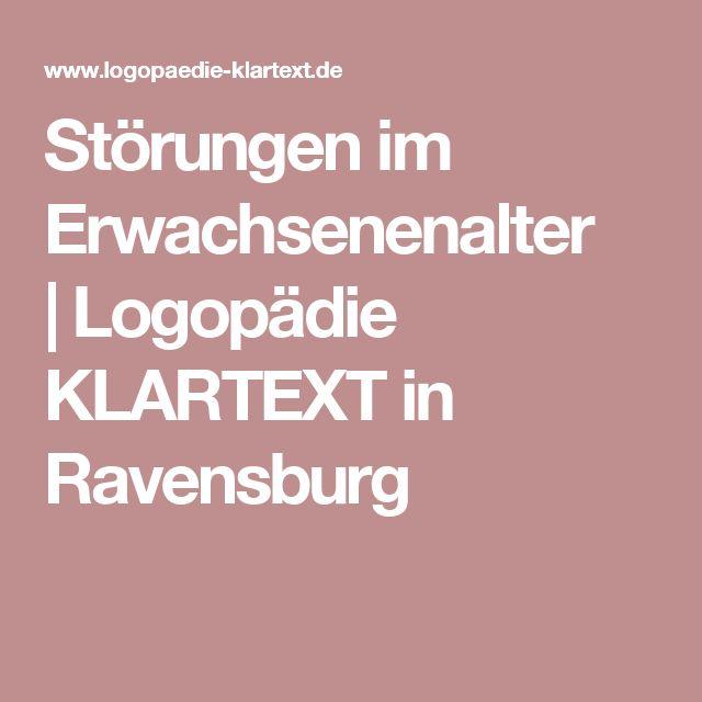 Störungen im Erwachsenenalter |Logopädie KLARTEXT in Ravensburg