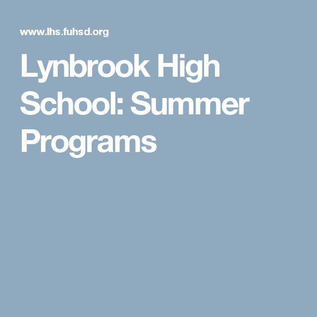 Lynbrook High School: Summer Programs