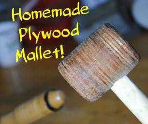 Vyrobiť si vlastnú preglejka Mallet!  |  DIY drevoobrábacie nástroje # 1