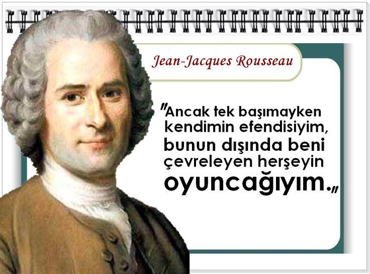 Jean Jacques Rousseau Beliefs Ancak tek başımayken...