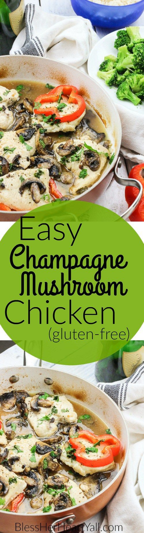 Champagne Mushroom Chicken || Already dreaming about this easy gluten-free one-pot dinner (and sipping on the extra bubbly!)!!! Is that bad? www.blessherheartyall.com