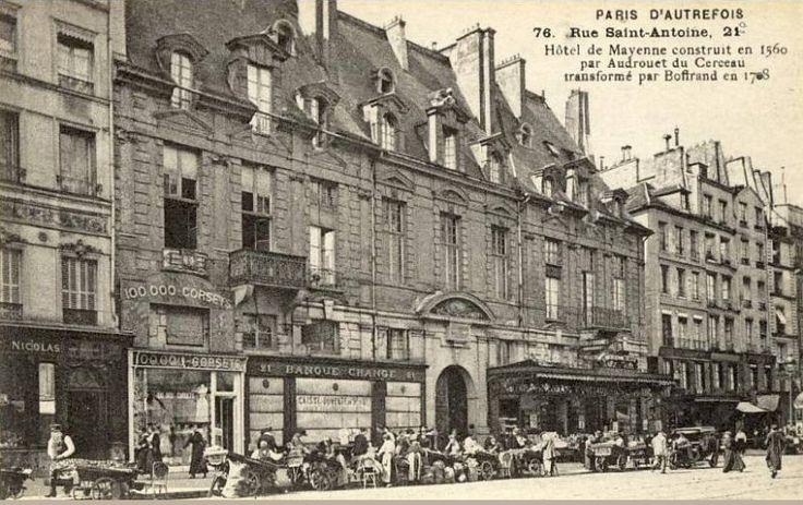 L'Hôtel de Mayenne au n° 21 de la rue Saint-Antoine, vers 1905  (Paris 4ème)