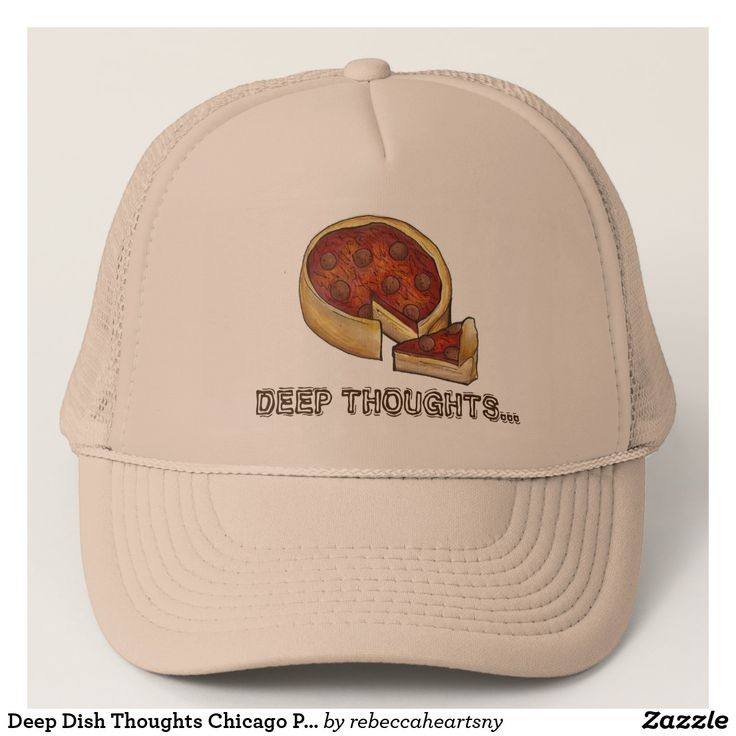 Deep Dish Thoughts Chicago Pepperoni Pizza Hat